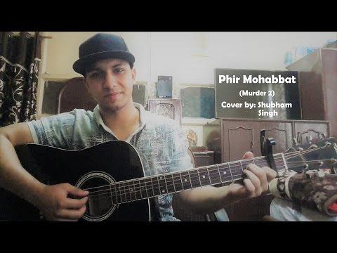 Phir Mohabbat   Arijit Singh   Murder 2  ...