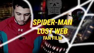 Spider-Man:LOST WEB (fan film)RE-UPLOADED