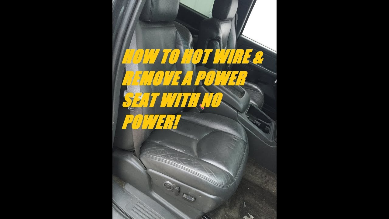 How To Hot Wire A Power Seat Silverado Tahoe Suburban 1999 2006 2003 Wiring Harness Junk Yard Removal The Easy Way