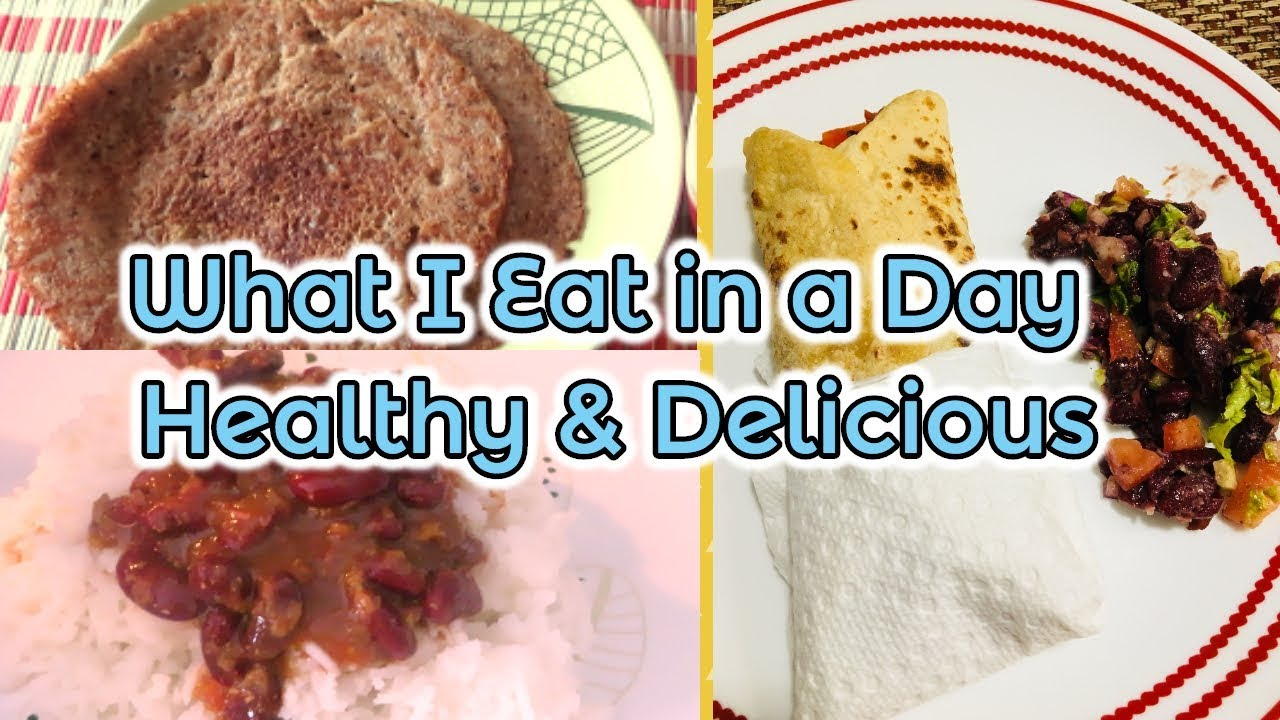 What I Eat In A Day Indian Recipes For Weight Loss I Happy Home