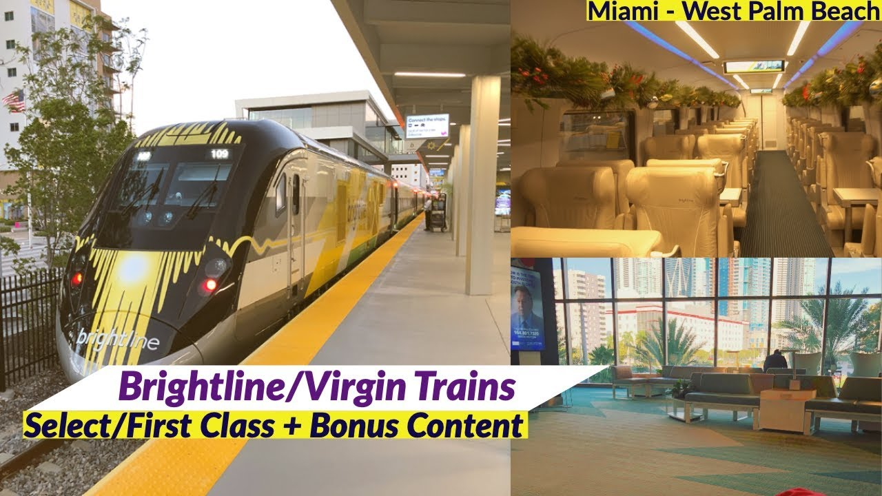 brightline/virgin trains - florida's new railway | miami to west palm beach  | first class/select