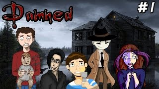 Damned Gameplay Part 1: One, Two, Ohmie