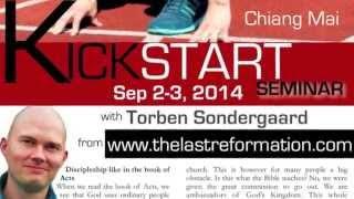 Kickstart Seminar with Torben Sondergaard in Chiang Mai, Thailand on September 2-3, 2014