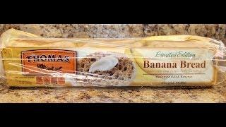 Thomas' Banana Bread English Muffin Food Review
