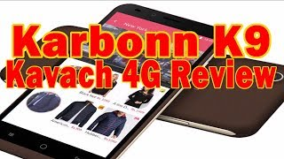 Karbonn K9 Kavach 4G and Karbonn Aura Note 2 Review