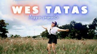 Anggun Pramudita Wes Tatas Dj Slow Full Bass