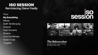 The Bakuucakar - IsoSession (Reminiscing Glenn Fredly) 2020    Full Album [no ads - tanpa iklan]