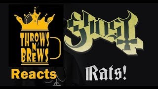 Throws N' Brews Reacts! Ghost - Rats (Music Video)