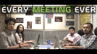 EIC Minis: Every Meeting Ever