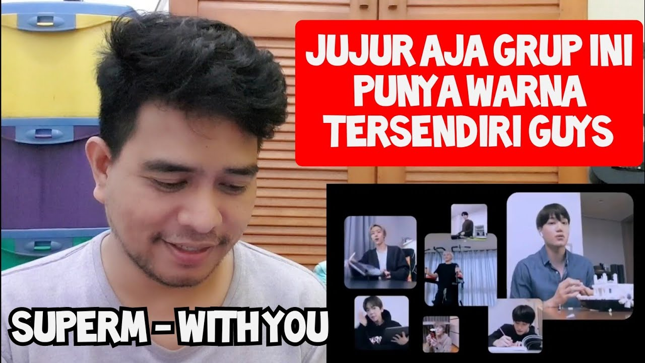 SUNGGUH BERWARNA | SUPERM - WITH YOU | Reaction