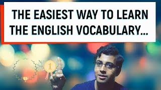 HOW TO LEARN THE ENGLISH VOCABULARY? || LEARN NEW ENGLISH WORDS || HOW TO STUDY & LEARN ENGLISH