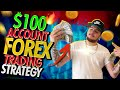 $100 Forex Account TRADING STRATEGY  EASY - YouTube