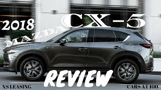 2018 MAZDA CX-5 REVIEW ! A WELL BUILT JAPANESE SUV !