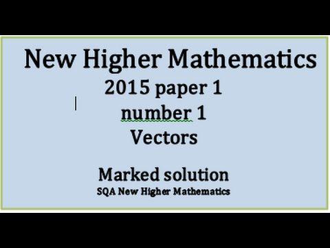 2015 SQA New Higher Mathematics Paper 1: 1 Scalar product