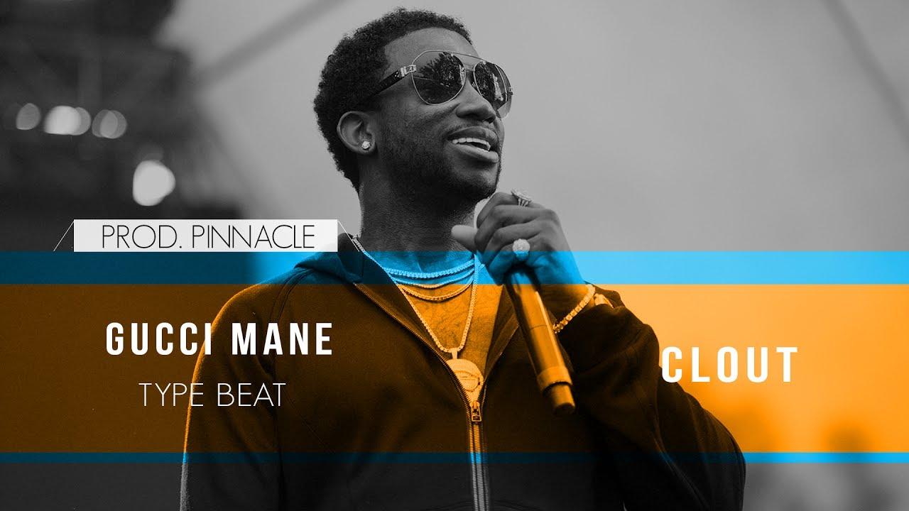 151f77a6144 Gucci Mane x Metro Boomin Type Beat - Clout (Prod. Pinnacle) - YouTube