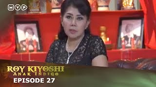 Video Roy Kiyoshi Anak Indigo Episode 27 download MP3, 3GP, MP4, WEBM, AVI, FLV September 2018