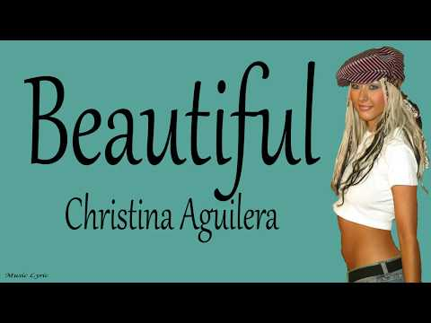 Christina Aguilera - Beautiful Lyric