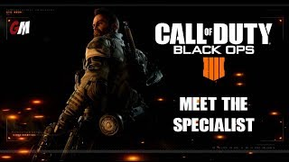 Call Of Duty Black Ops 4 - Meet The Specialist