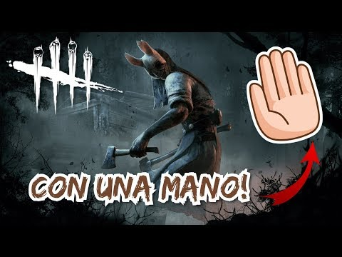 Gano en Dead By Deadlight con una Mano!