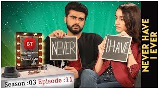 Arjun Kapoor, Shraddha Kapoor & Mohit Suri talk Half Girlfriend - Never Have I Ever - Sea 03 Epi 11