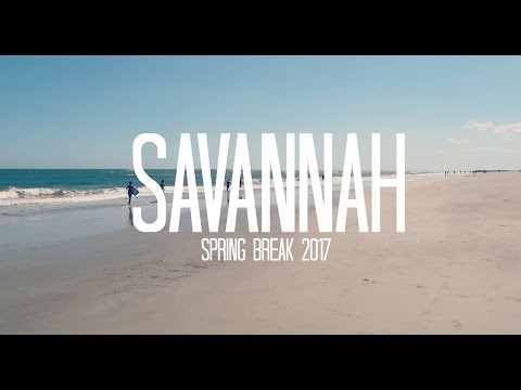 Spring Break 2017: Savannah