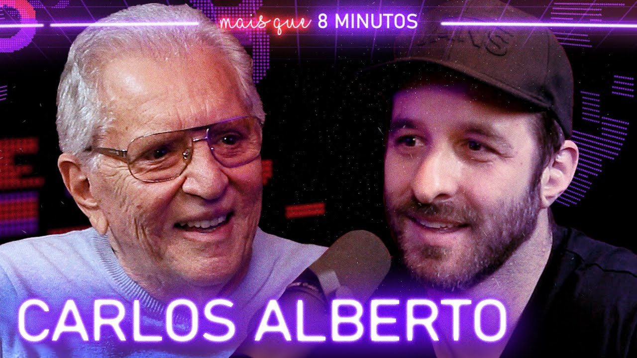 Mais que 8 Minutos #094 (Carlos Alberto de Nóbrega)