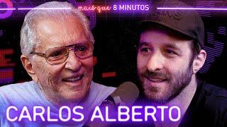 Mais que 8 Minutos #094 (Carlos Alberto de Nóbrega