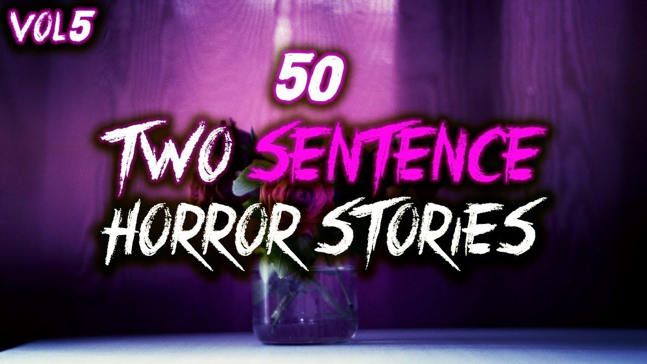 50 Two Sentence Horror Stories From Reddit! | Vol 5