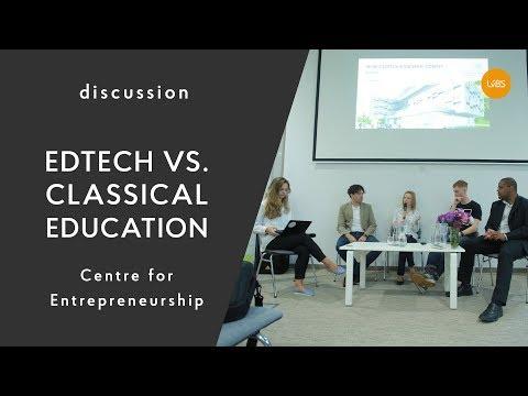 EdTech vs. Classical Education: discussion @ UCU Center for Entrepreneurship
