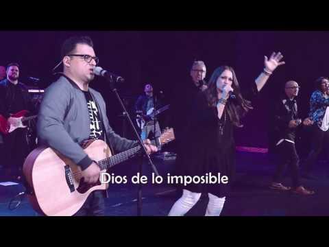 Dios de lo imposible - David Reyes & Christine DClario Letra