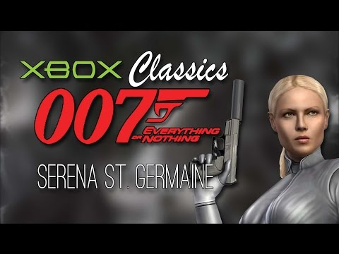 Serena St. Germaine— 007 Everything or Nothing [Xbox Classics]