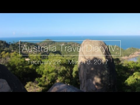 Australia Travel Diary Part 4 | February 28. - March 3. 2017