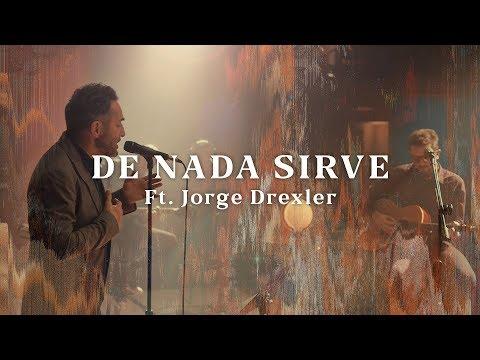 No Te Va Gustar ft. Jorge Drexler - De Nada Sirve (Acústico) [Otras Canciones 2019]