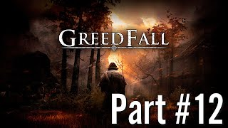 Let's Play - GreedFall - Part #12