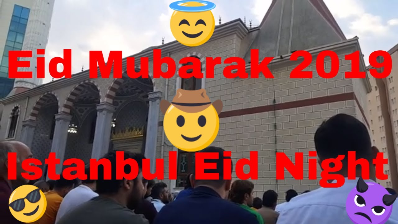 EId Mubarak I Iyi Bayramlar I Istanbul 2019