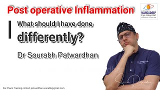 Common causes of Post phaco Inflammation (Non infectious) Dr Sourabh Patwardhan
