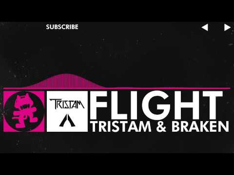 [Drumstep] - Tristam & Braken - Flight [Monstercat Release] 10 HOURS