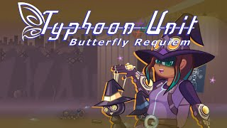 Pulling the Strings! Trailer - Typhoon Unit ~ Butterfly Requiem