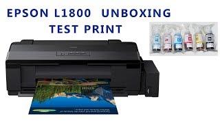 EPSON L1800 - UNBOXING TEST & REVIEW