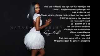 Natasha Mosley- Love Me Later (Lyrics)