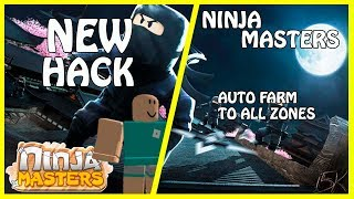 [NEW] Roblox Ninja Masters Hack | Auto farm in All Zones | Ninja Masters [FREE]