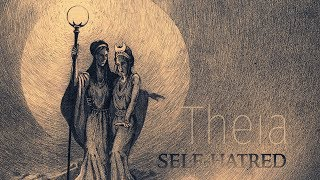 SELF-HATRED - Theia (2016) Full Album Official