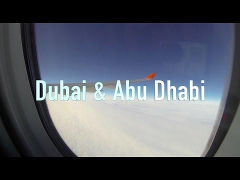 Dubai & Abu Dhabi 2017 travel video