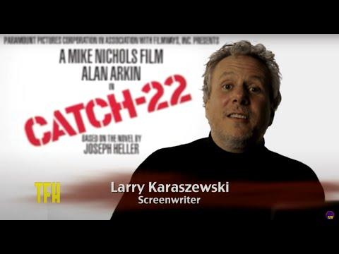 Larry Karaszewski On CATCH 22
