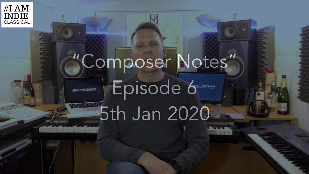 Composer Notes: Ep. 6