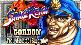 【TAS】SAVAGE REIGN - GORDON