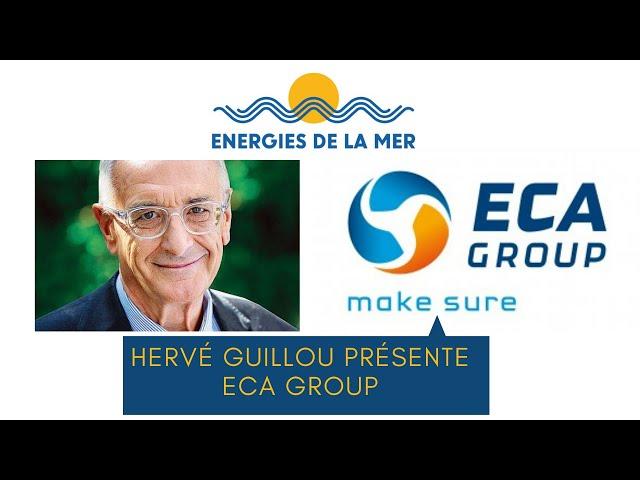 Hervé Guillou, présente Eca Group.