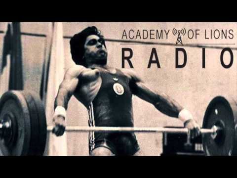 Legends of Olympic Weightlifting - Academy of Lions Radio - Episode 15