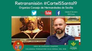 Presentación del Cartel de la Semana Santa de Sevilla 2019