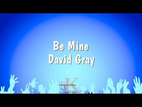 Be Mine - David Gray (Karaoke Version)